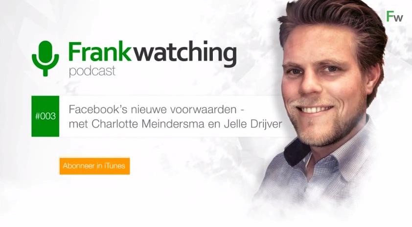Nieuwe voorwaarden Facebook - Frankwatching Podcast