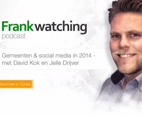 Gemeente Social Media 2014 - Frankwatching Podcast