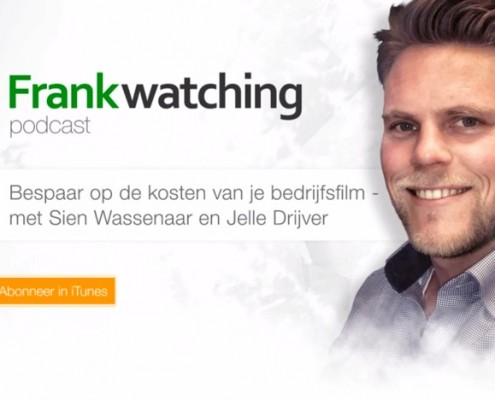 Frankwatching Podcast 008 - Bespaar op de kosten van je bedrijfsfilm