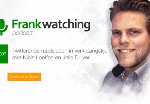 Frankwatching Podcast - Twitterende raadsleden in verkiezingstijd