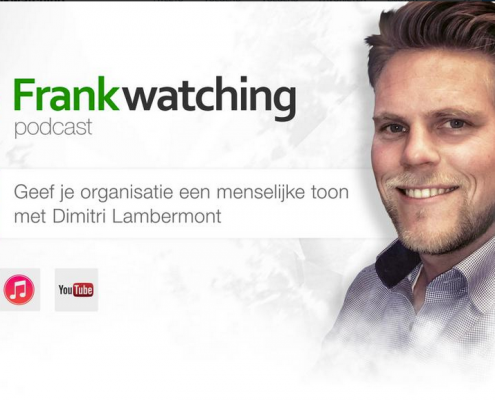 Menselijke toon in 4 fases - Frankwatching Podcast