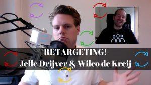 Connect Retarget Wilco de Kreij in gesprek met Jelle Drijver