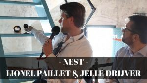 NEST Lionel Paillet and Jelle Drijver