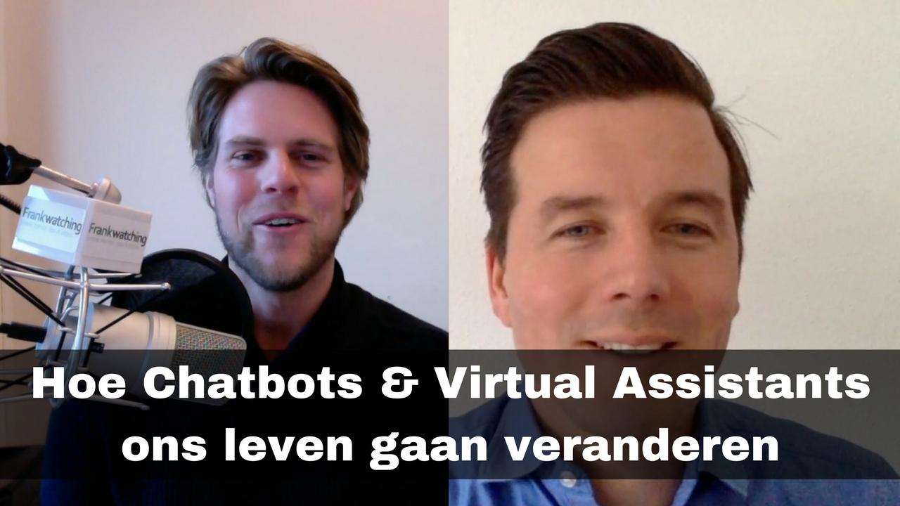 Chatbots & Virtual Assistants gaan ons leven veranderen