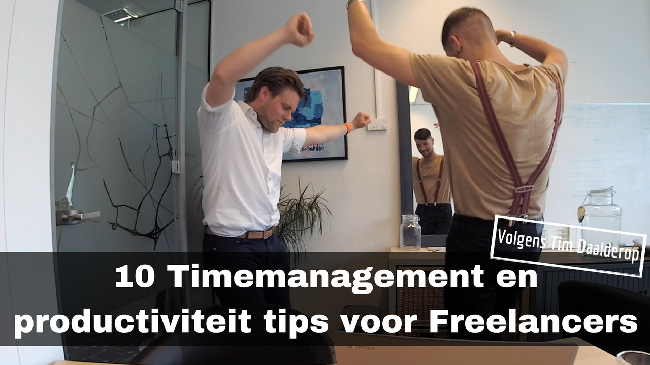 Hoe ga je als Freelancer om met Timemanagement en productiviteit – Tim Daalderop