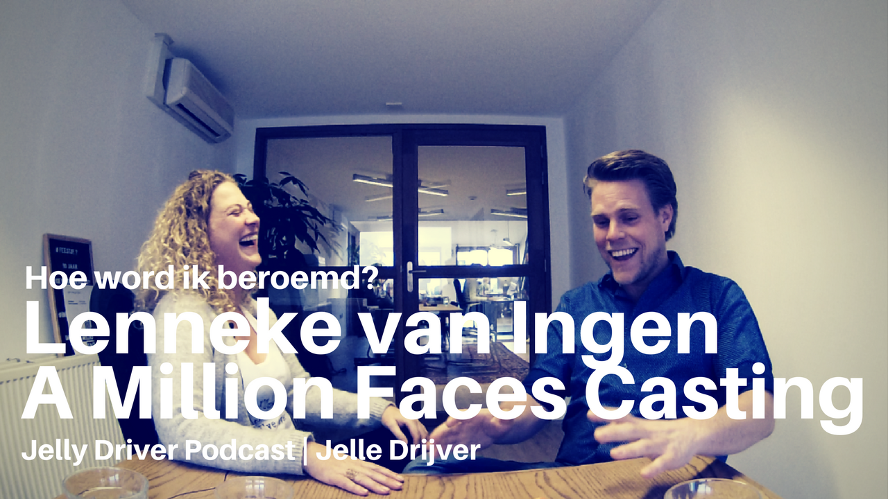 Hoe word je beroemd?  Lenneke van Ingen Founder A Million Faces Casting