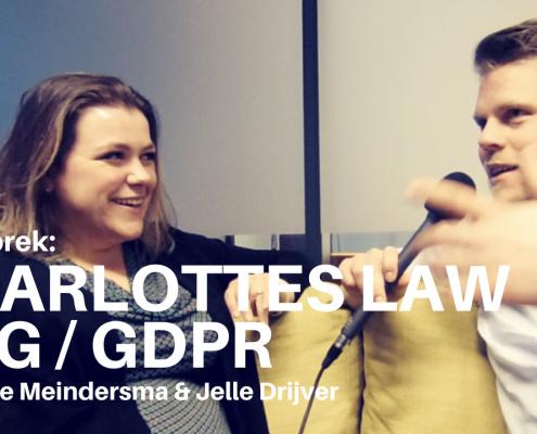 AVG GDPR Charlottes Law en Jelle Drijver