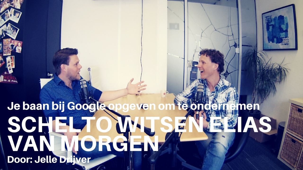 JD096 - Baan bij Google opzeggen om te gaan ondernemen - Schelto Witsen Elias