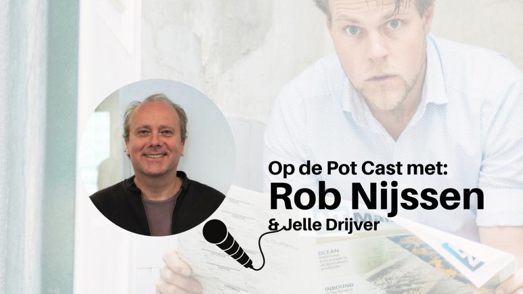 Op de Pot Cast met Rob Nijssen