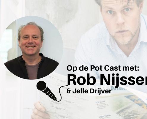 Op de Pot Cast met Rob Nijssen v2