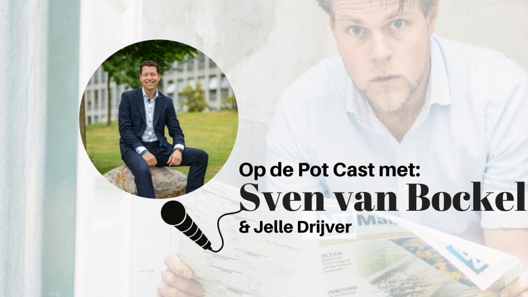 Sven van Bockel Talenture Op de Pot Cast