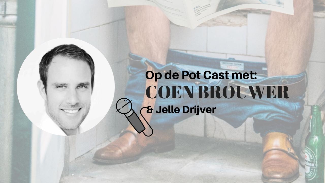 COEN BROUWER Op de Pot Cast
